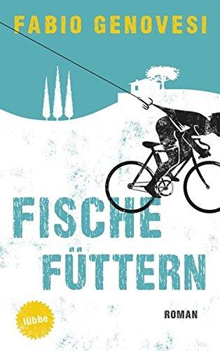 Fische füttern: Roman