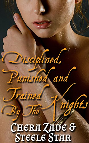 Disciplined, Punished and Trained By The Knights (3 story bundle) (English Edition)
