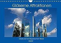 Glaeserne Attraktionen - Glaskunst im Bayerischen Wald (Wandkalender 2022 DIN A4 quer): Bilder von den faszinierenden glaesernen Attraktionen des Bayerischen Waldes (Monatskalender, 14 Seiten )
