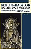 Berlin - Babylon: Eine deutsche Faszination (WAT) - Michael Weichenhan