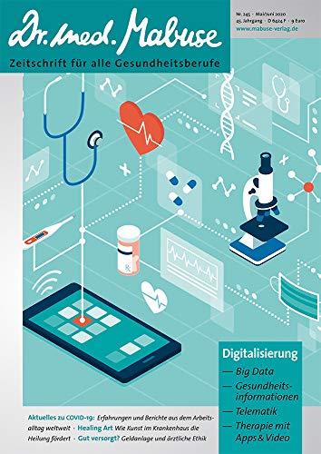 Dr. med. Mabuse 245 Schwerpunkt: Digitalisierung