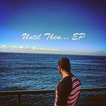 Until Then... - EP