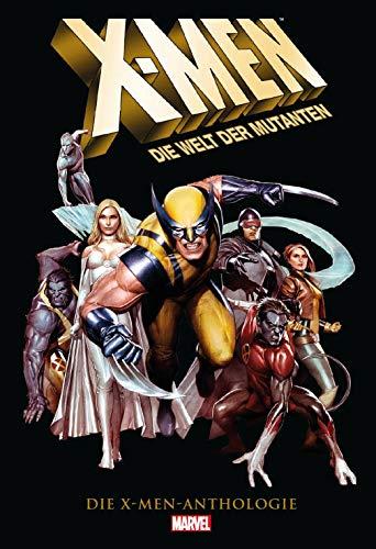 X-Men Anthologie: Die Welt der Mutanten