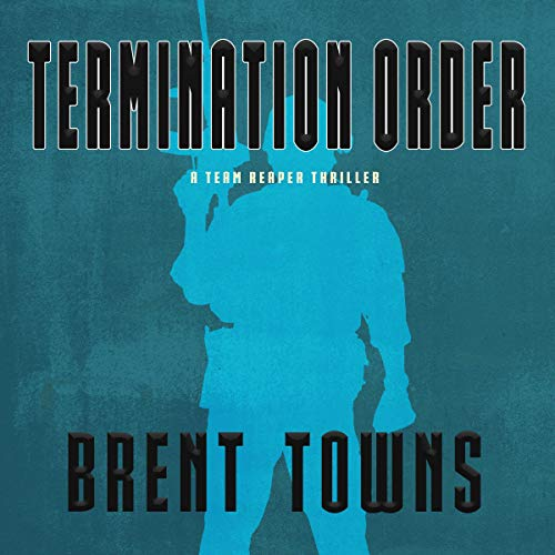 Termination Order: A Team Reaper Thriller cover art