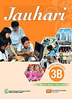 Malay Language Activity 3B for Secondary Schools (MLSS) (Jauhari) (Express)