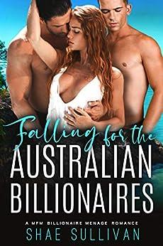 Falling for the Australian Billionaires: A MFM Billionaire Menage Romance by [Shae Sullivan]