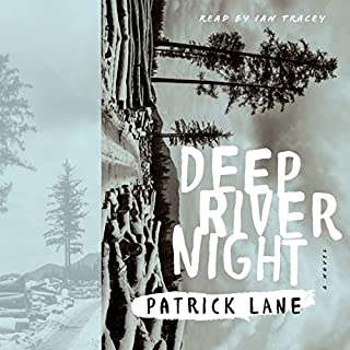 Deep River Night     A Novel              Auteur(s):                                                                                                                                 Patrick Lane                               Narrateur(s):                                                                                                                                 Ian Tracey                      Durée: 12 h et 41 min     6 évaluations     Au global 4,3