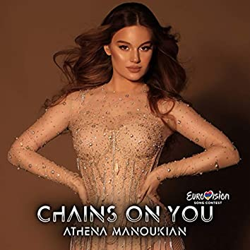 Chains On You (Eurovision Edition)
