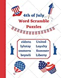 4th of July Word Scramble Puzzles: American Independence Day themed Activity book for kids and adults