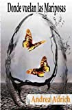 Donde vuelan las mariposas