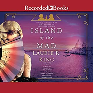 Island of the Mad                   By:                                                                                                                                 Laurie R. King                               Narrated by:                                                                                                                                 Jenny Sterlin                      Length: 11 hrs and 14 mins     602 ratings     Overall 4.6