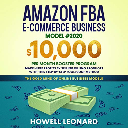 Amazon FBA E-Commerce Business Model #2020 cover art