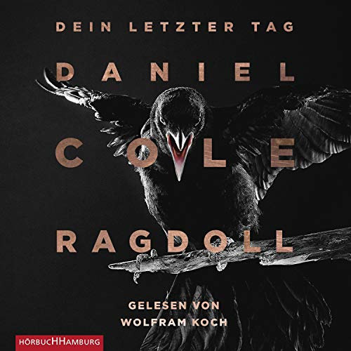 Ragdoll - Dein letzter Tag     Ein New-Scotland-Yard-Thriller 1              Autor:                                                                                                                                 Daniel Cole                               Sprecher:                                                                                                                                 Wolfram Koch                      Spieldauer: 12 Std. und 14 Min.     7 Bewertungen     Gesamt 4,0