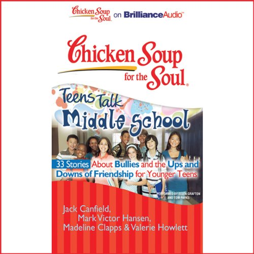 Chicken Soup for the Soul: Teens Talk Middle School audiobook cover art