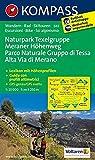 Naturpark Texelgruppe - Meraner Höhenweg / Parco Naturale Gruppo di Tessa - Alta Via di Merano: Wanderkarte mit Kurzführer, Radrouten und alpinen ... 1:25 000 (KOMPASS-Wanderkarten, Band 43) - KOMPASS-Karten GmbH