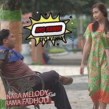 Ayo Kawin (feat. Rama Fadholi)