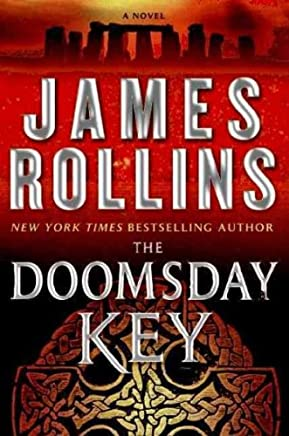 THE DOOMSDAY KEY By Rollins, James (Author) Hardcover on 23-Jun-2009