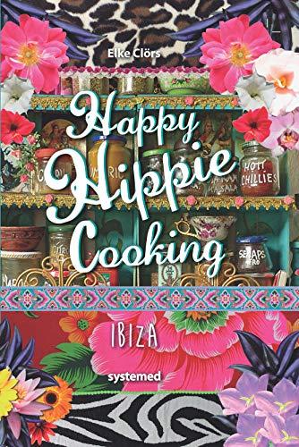 Happy Hippie Cooking Ibiza