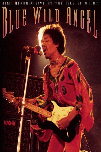 Blue Wild Angel: Jimi Hendrix Li...