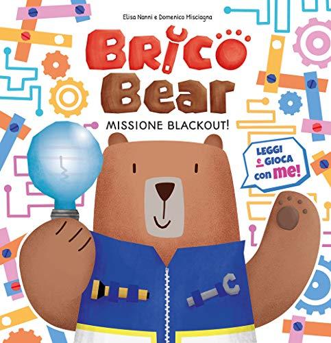 Missione blackout! Brico Bear (Vol. 1)