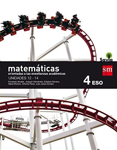 Matemáticas orientadas a las enseñanzas académicas. 4 ESO. Savia. Trimestres - Pack...