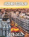 Agenda ESCOLAR 2021-2022: Agenda 2021-2022 Madrid españa, europa, ciudad, club de fútbol o balonmano, baloncesto etc ... Organizador escolar (agosto ... Colegio - Escuela secundaria - Estudiante - p