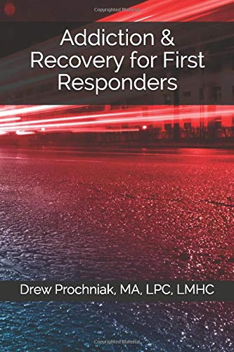 Addiction & Recovery for First Responders