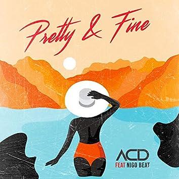 Pretty & Fine (feat. Nigo Beat)