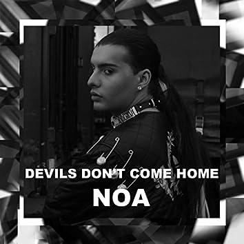Devil's Don't Come Home