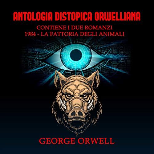 Antologia Distopica Orwelliana cover art