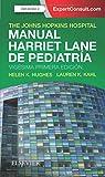 Manual Harriet Lane de pediatría - 21ª edición: Manual para residentes de pediatría