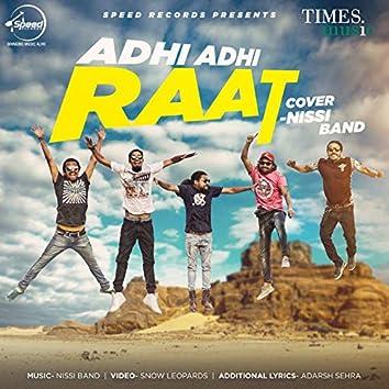 Adhi Adhi Raat - Single