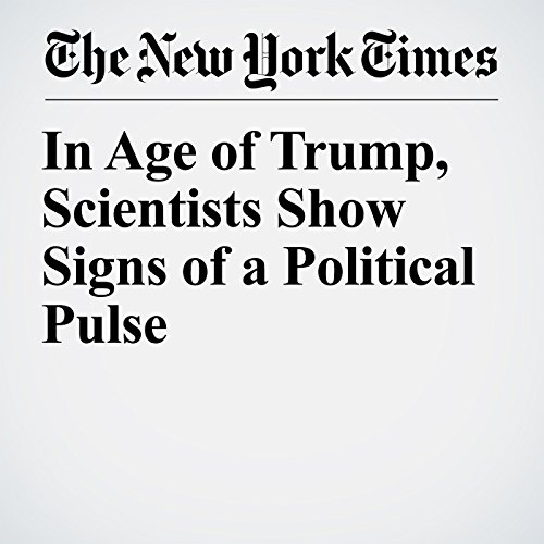 In Age of Trump, Scientists Show Signs of a Political Pulse copertina