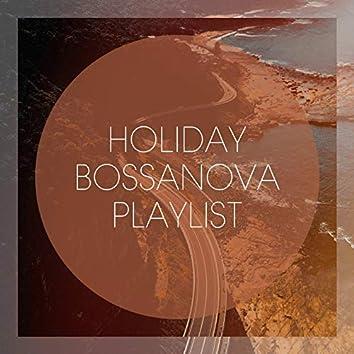 Holiday Bossanova Playlist