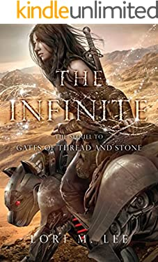 The Infinite (Gates of Thread and Stone Book 2)