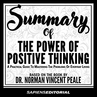 Summary of the Power of Positive Thinking. A Practical Guide to Mastering the Problems of Everyday Living audiobook cover art