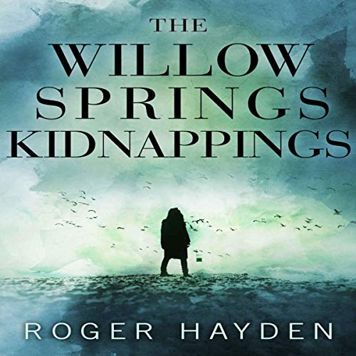 The Willow Springs Kidnappings cover art
