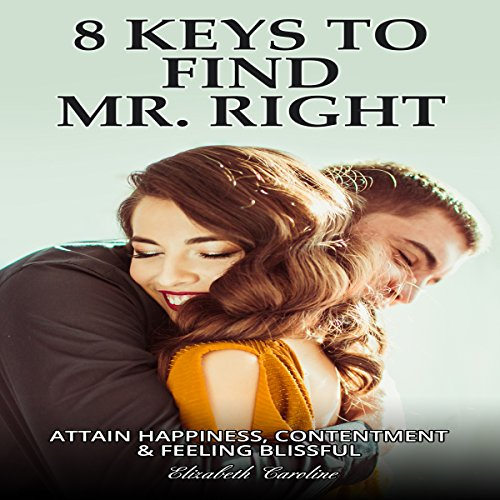 8 Keys To Find Mr. Right audiobook cover art