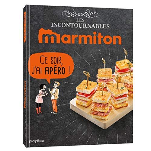 Livre de recettes Marmiton Ce soir, j'ai apéro