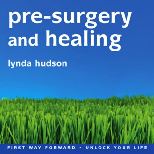 Pre-Surgery and Healing audiobook cover art