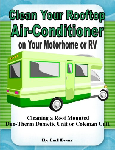 Clean the Roof Rooftop Air Conditioner on Your Motorhome RV Duo-Therm...