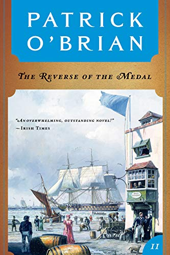The Reverse of the Medal (Vol. Book 11) (Aubrey/Maturin Novels) (English Edition)