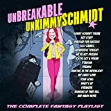 Unbreakable Kimmy Schmidt - The Complete Fantasy Playlist