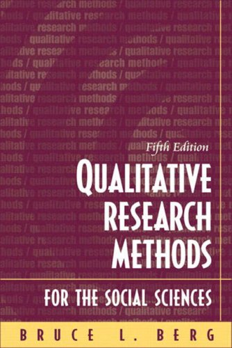 Qualitative Research Methods for the Social Sciences, Fifth Edition