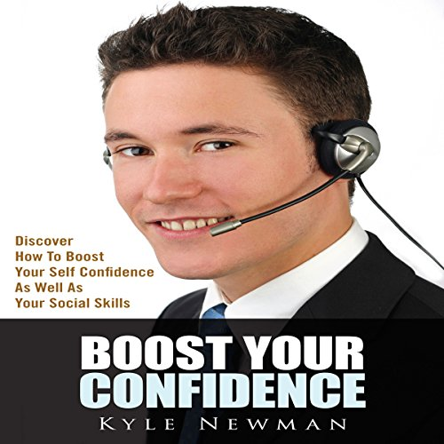 Boost Your Confidence: audiobook cover art