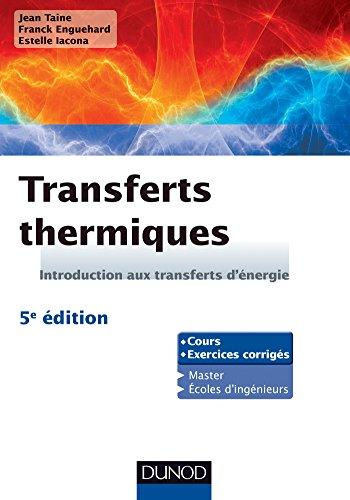 Transferts Thermiques - Introduction Aux Transferts D'énergie