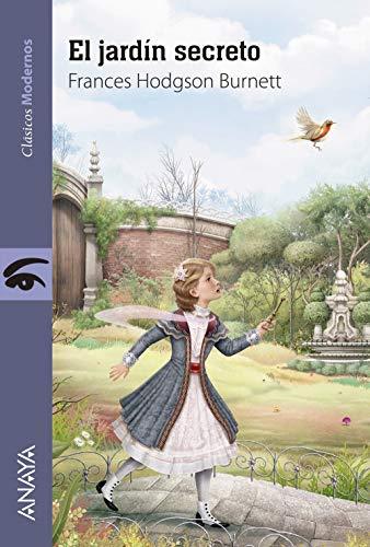 El jardín secreto (Literatura Juvenil (A Partir De 12 Años) - Clásicos Modernos)