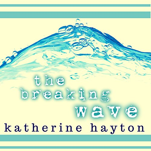 The Breaking Wave audiobook cover art