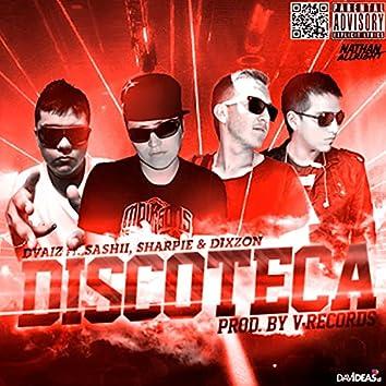 Discoteca (feat. Dixzon, Sashi & Sharpie)