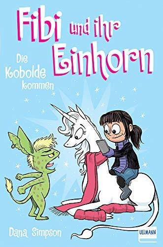 Fibi und ihr Einhorn (Bd. 3) – Die Kobolde kommen (Comics für Kinder)